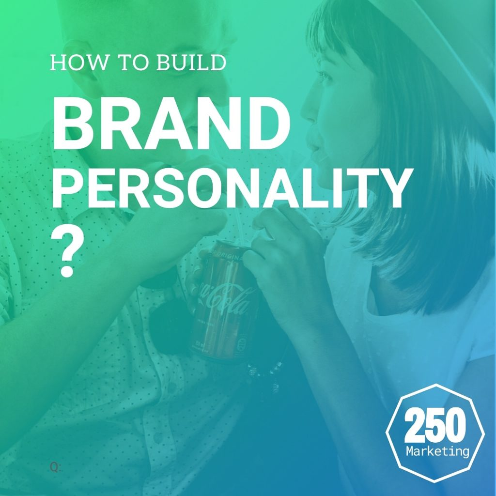 How to build brand personality?