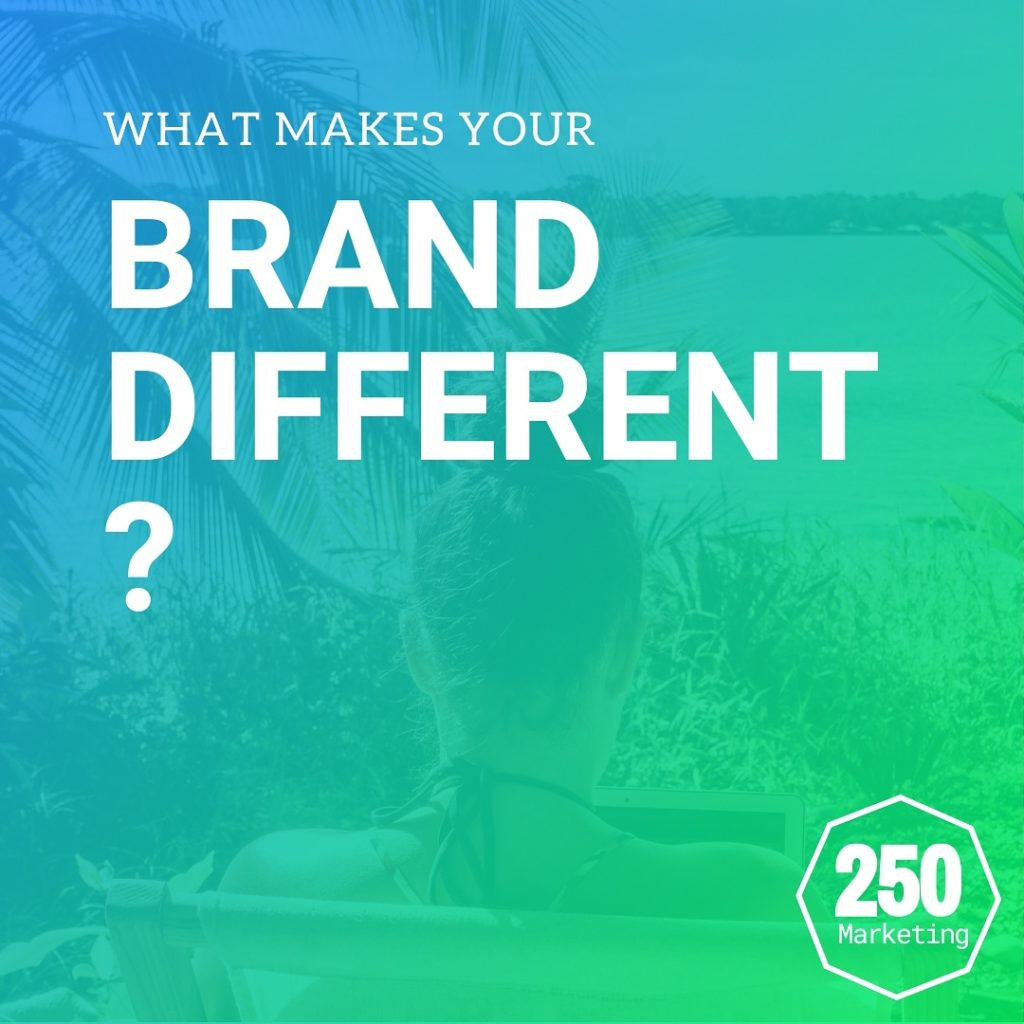What makes your brand different?