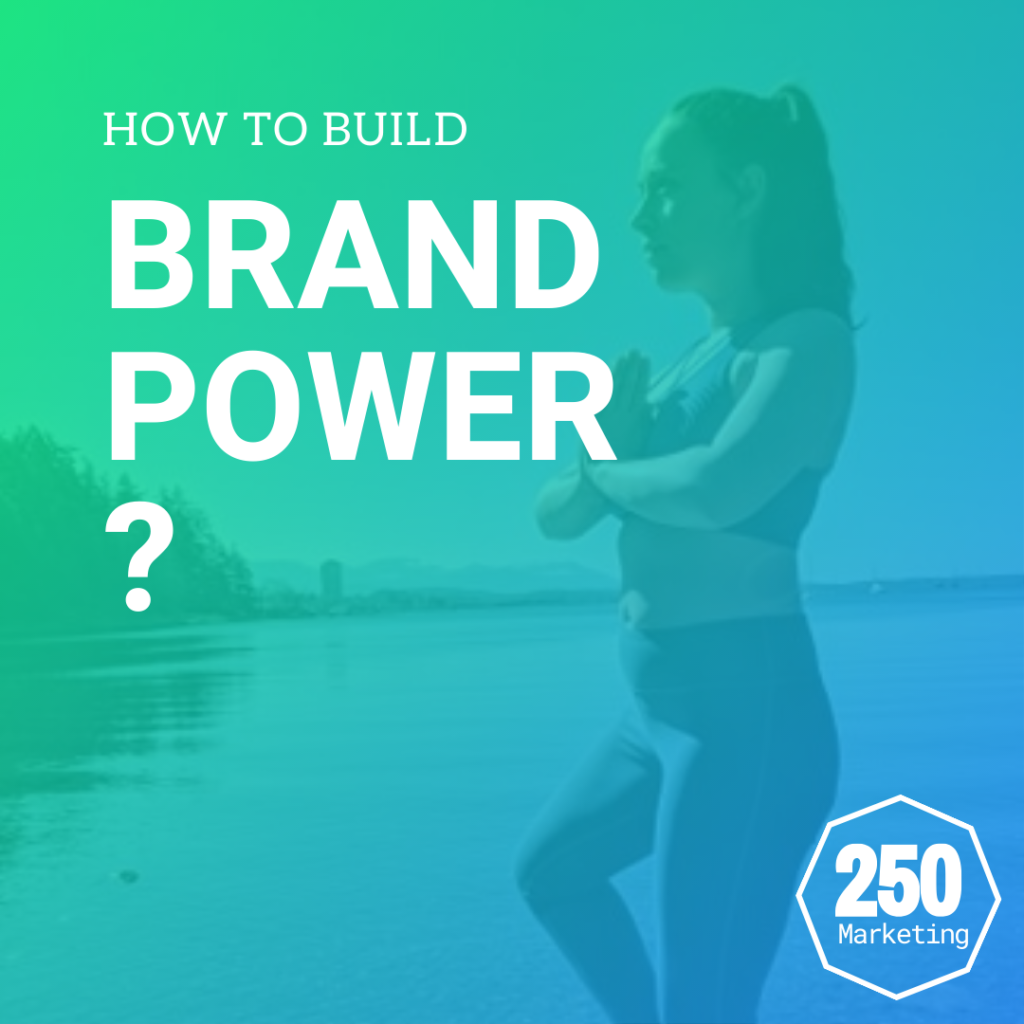 how to build brand power