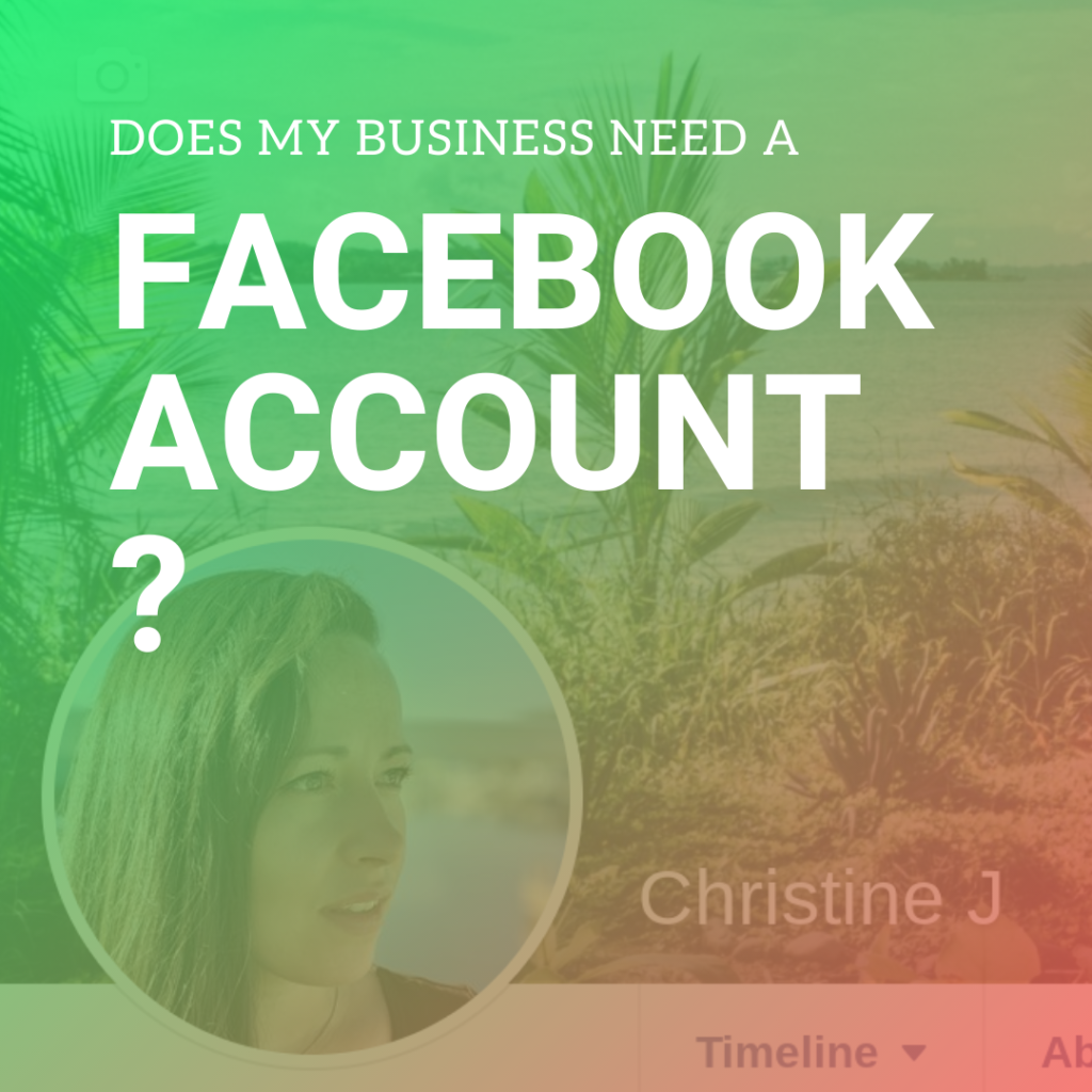Should my business be on Facebook?